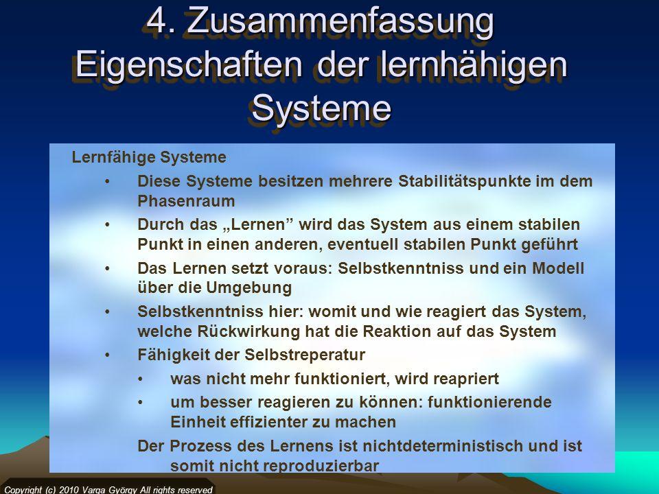 4. Zusammenfassung Eigenschaften der lernhähigen Systeme