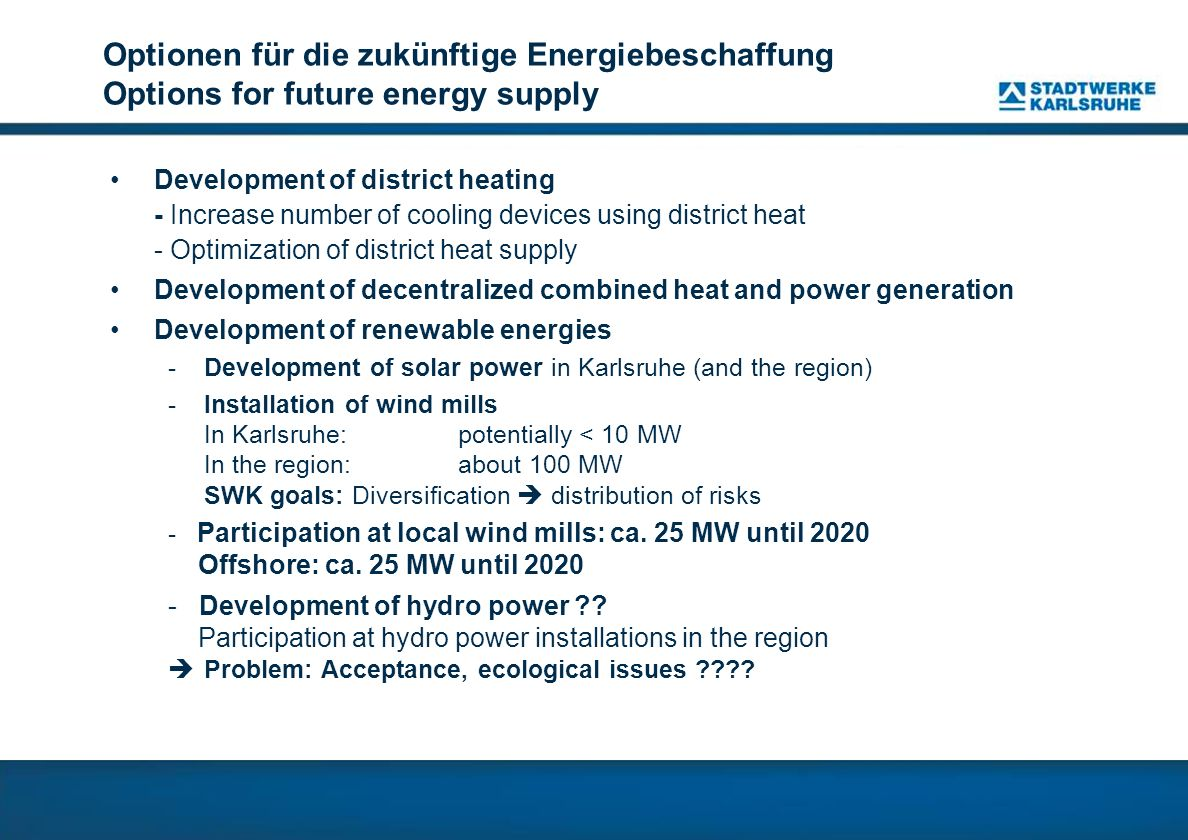 Optionen für die zukünftige Energiebeschaffung Options for future energy supply