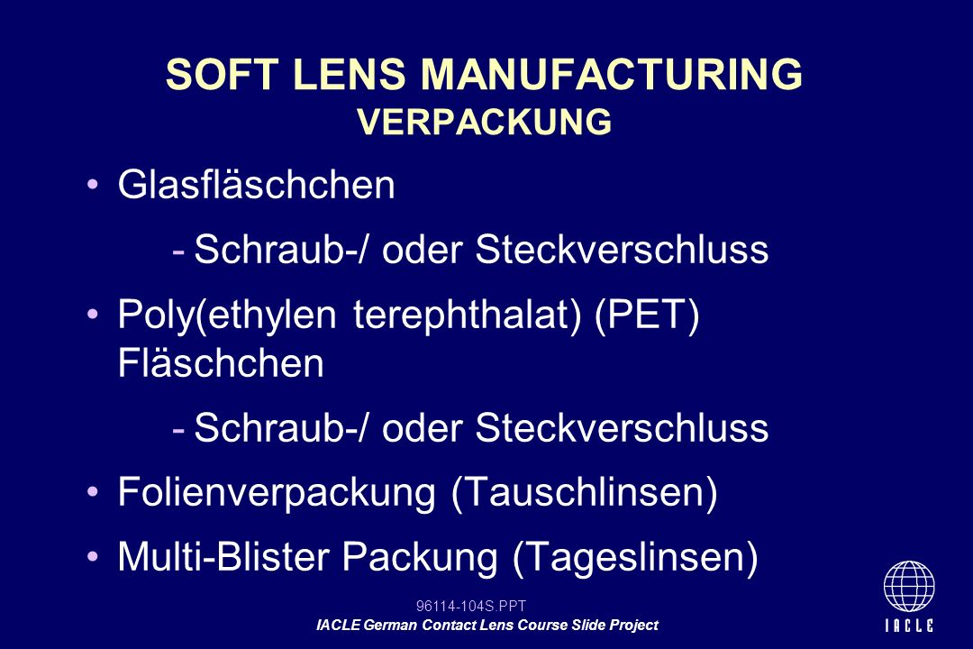SOFT LENS MANUFACTURING VERPACKUNG