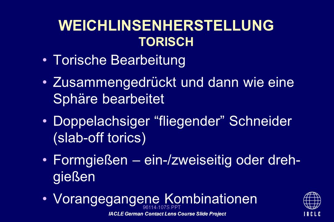 WEICHLINSENHERSTELLUNG TORISCH