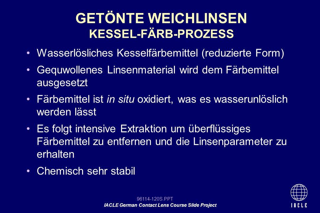 GETÖNTE WEICHLINSEN KESSEL-FÄRB-PROZESS