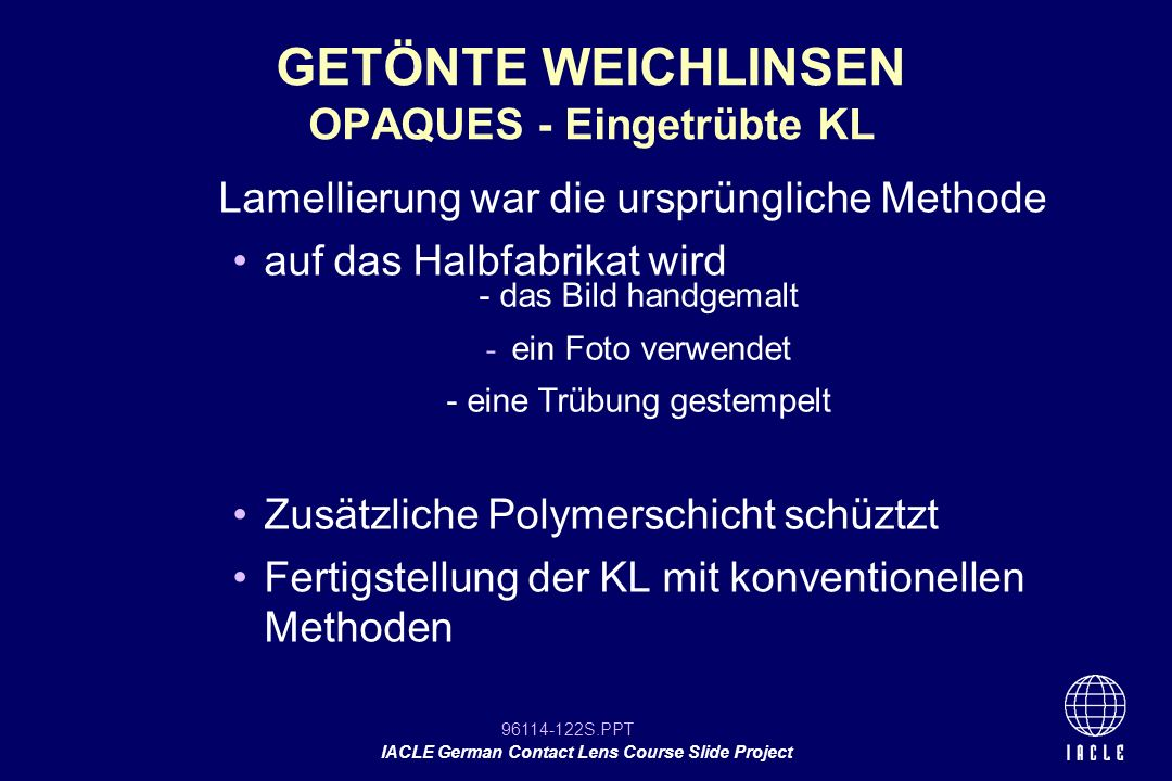 GETÖNTE WEICHLINSEN OPAQUES - Eingetrübte KL
