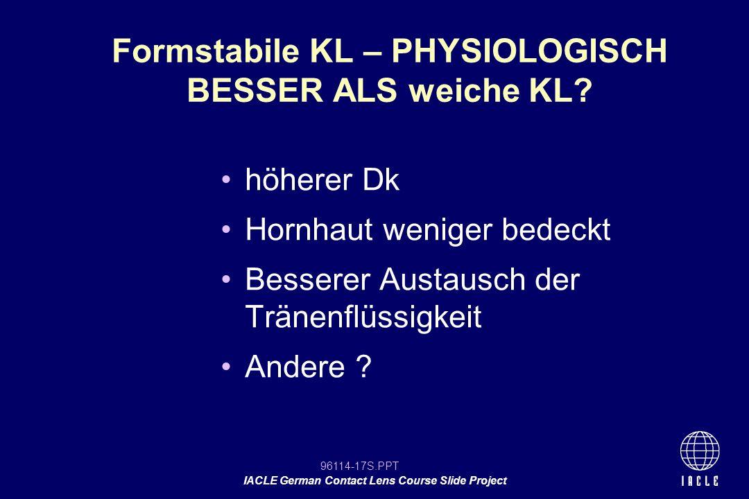 Formstabile KL – PHYSIOLOGISCH BESSER ALS weiche KL