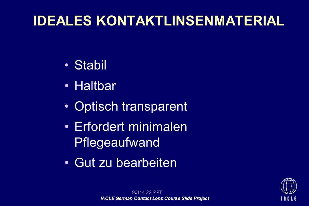 IDEALES KONTAKTLINSENMATERIAL