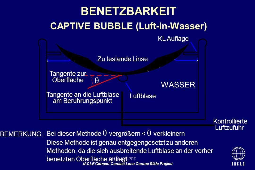 BENETZBARKEIT CAPTIVE BUBBLE (Luft-in-Wasser)