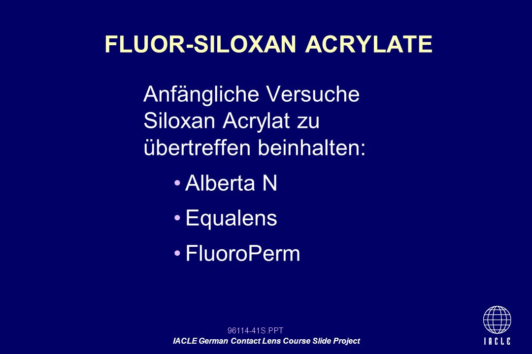 FLUOR-SILOXAN ACRYLATE