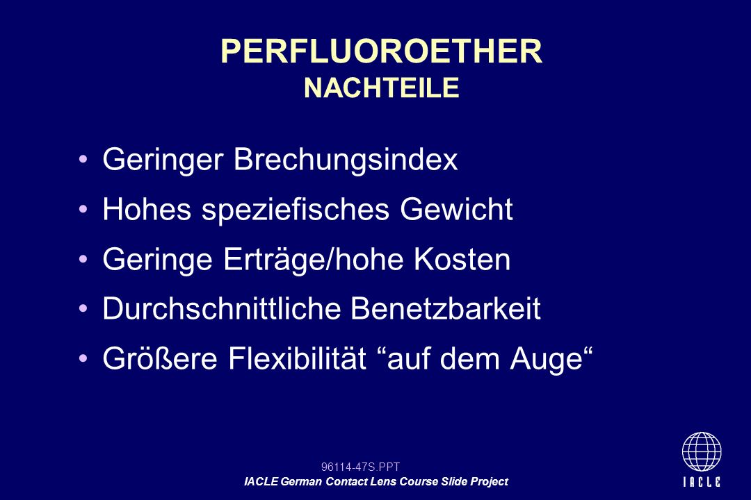 PERFLUOROETHER NACHTEILE