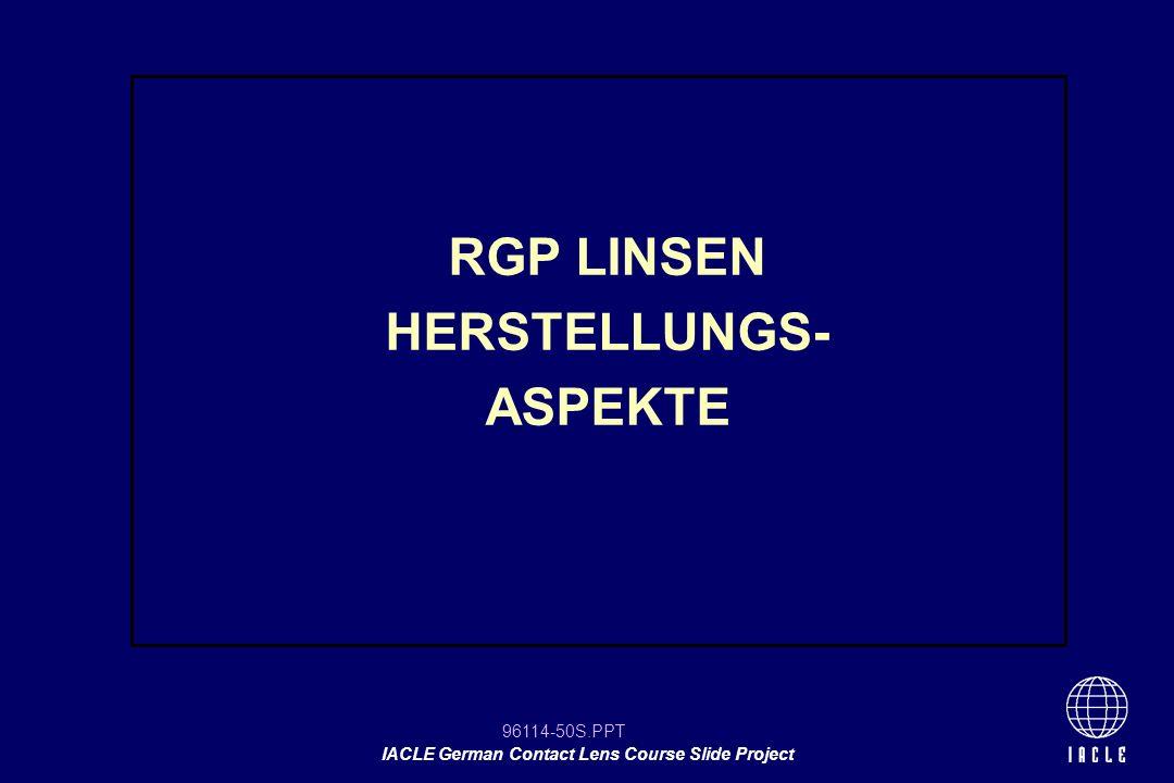 RGP LINSEN HERSTELLUNGS- ASPEKTE