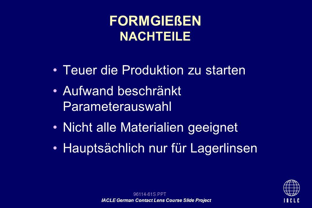 FORMGIEßEN NACHTEILE Teuer die Produktion zu starten