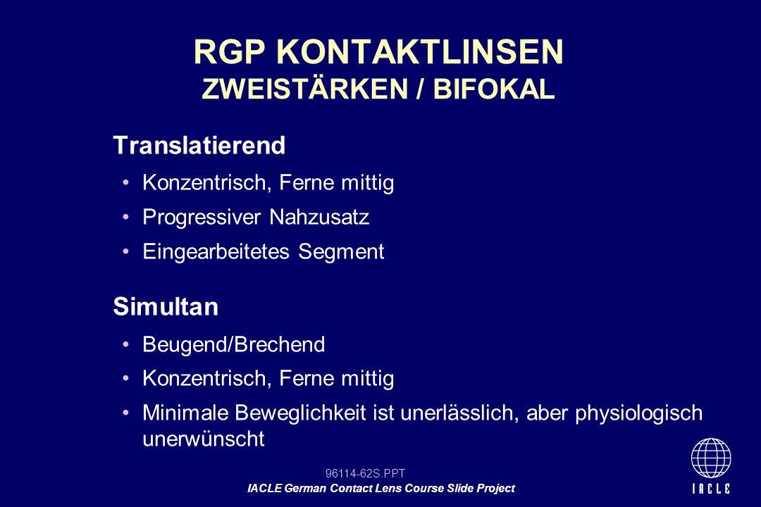 RGP KONTAKTLINSEN ZWEISTÄRKEN / BIFOKAL