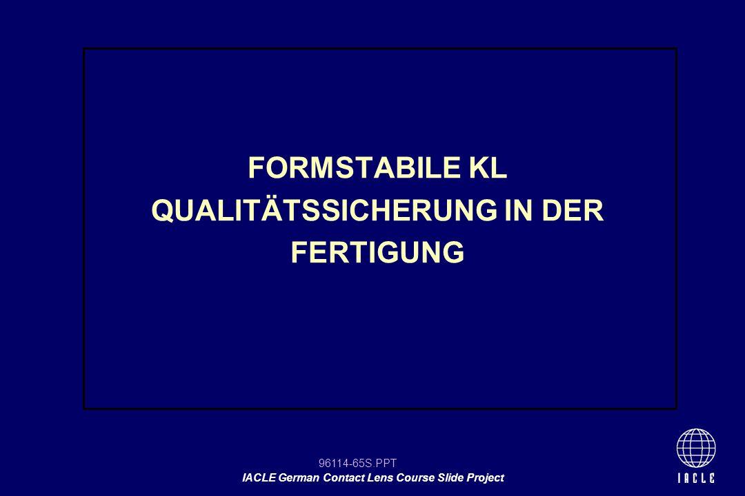 FORMSTABILE KL QUALITÄTSSICHERUNG IN DER FERTIGUNG