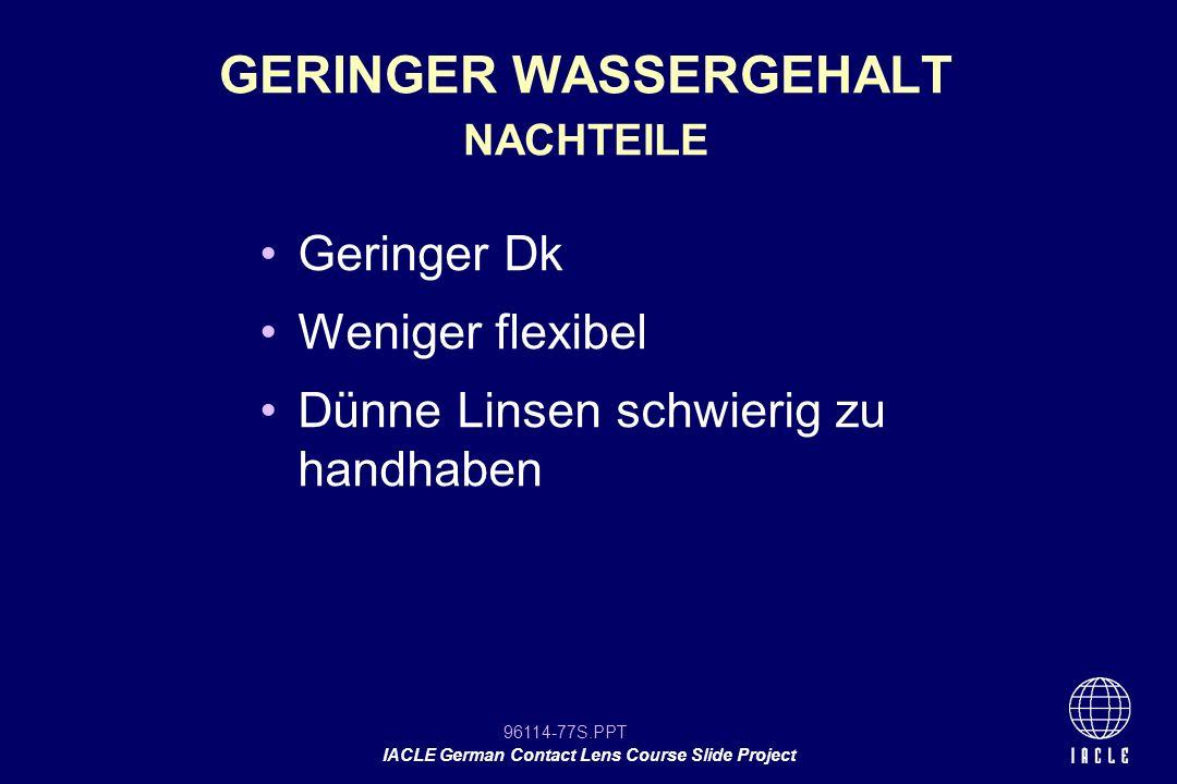 GERINGER WASSERGEHALT NACHTEILE