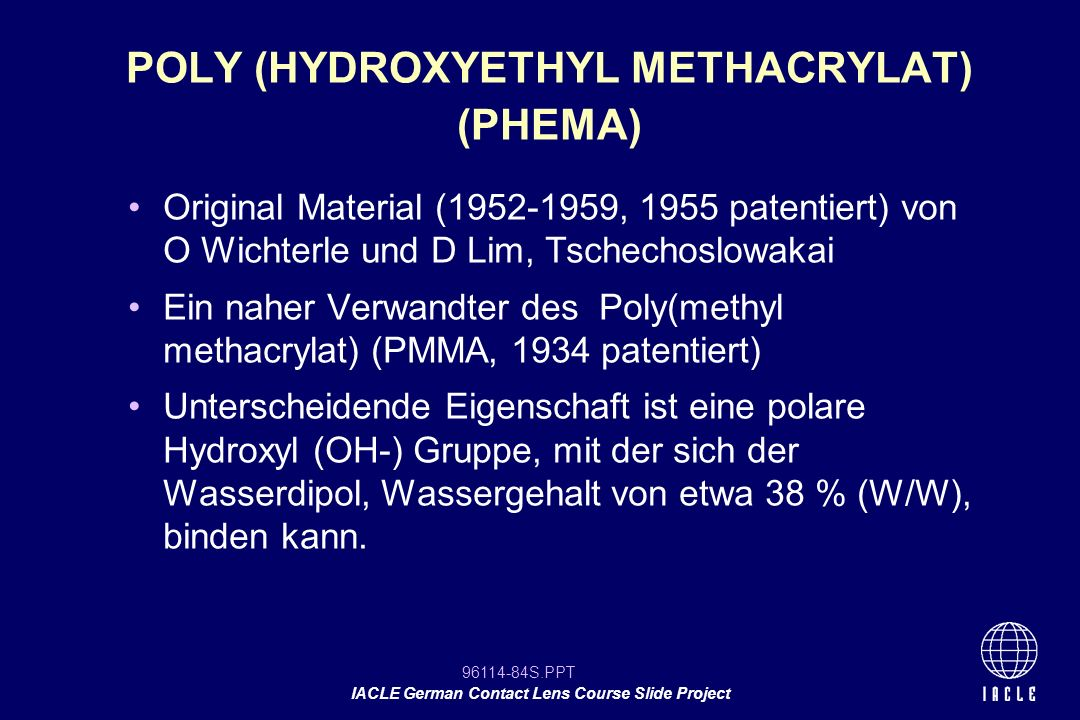 POLY (HYDROXYETHYL METHACRYLAT) (PHEMA)