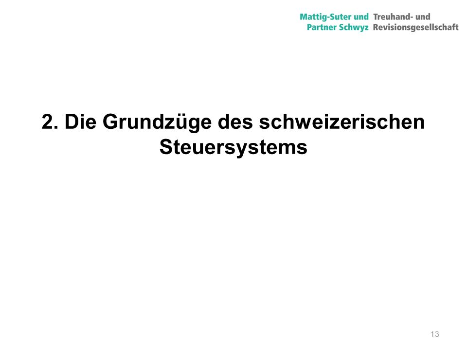 2. Die Grundzüge des schweizerischen Steuersystems