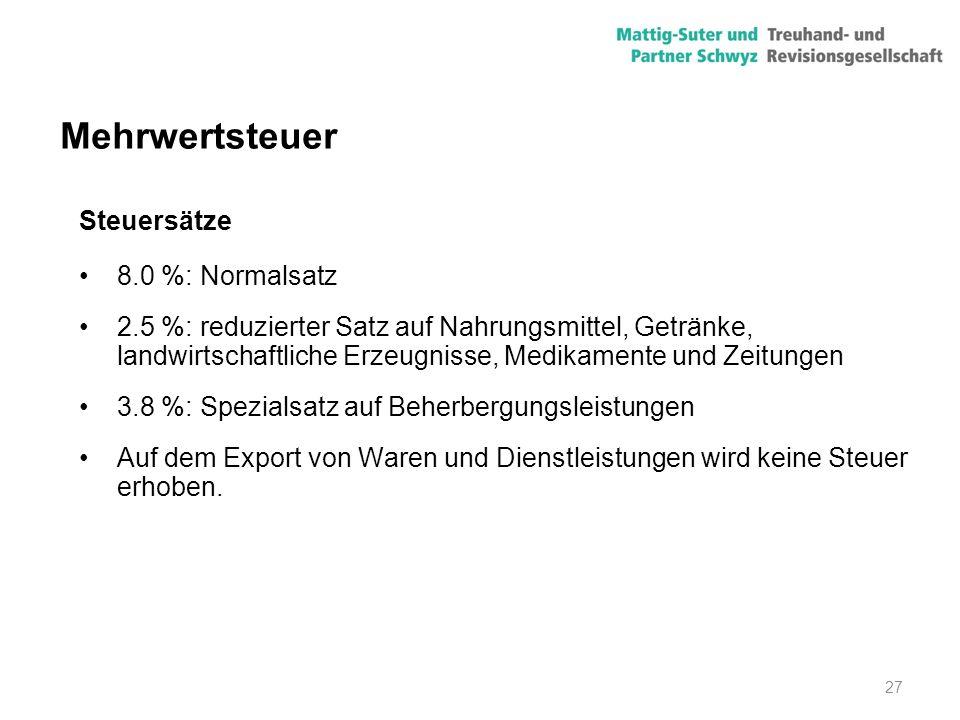 Mehrwertsteuer Steuersätze 8.0 %: Normalsatz