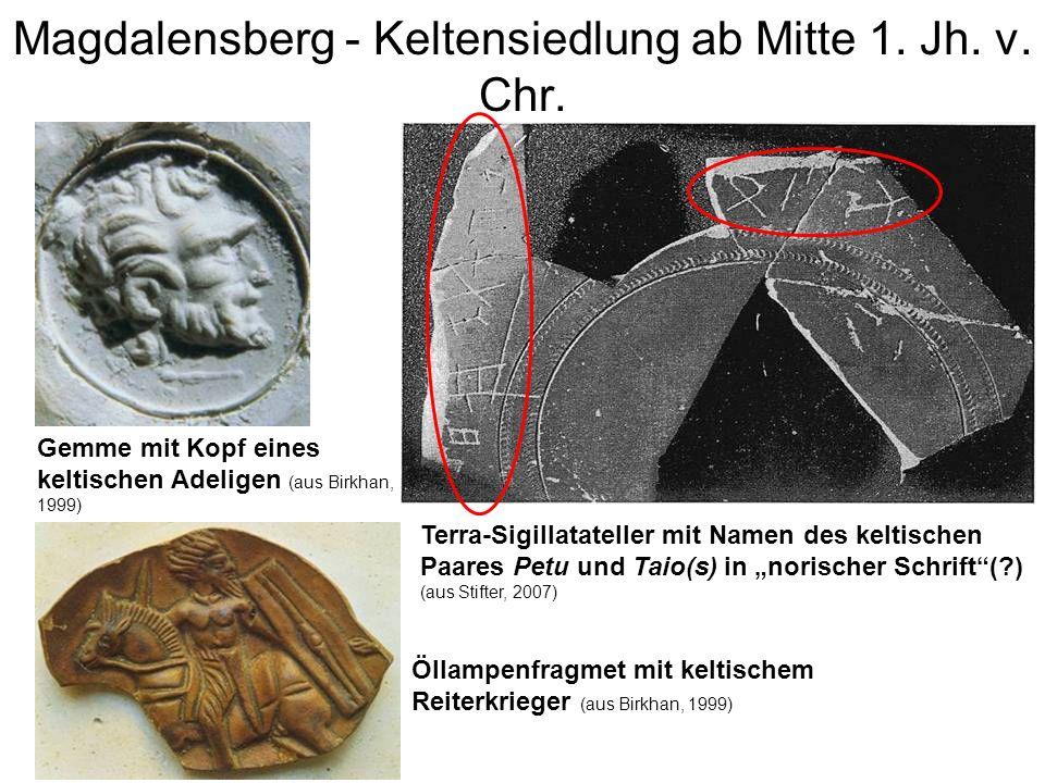 Magdalensberg - Keltensiedlung ab Mitte 1. Jh. v. Chr.