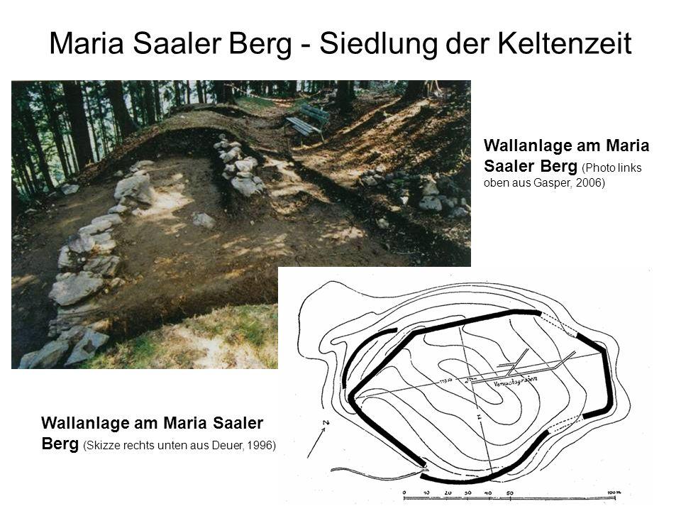 Maria Saaler Berg - Siedlung der Keltenzeit