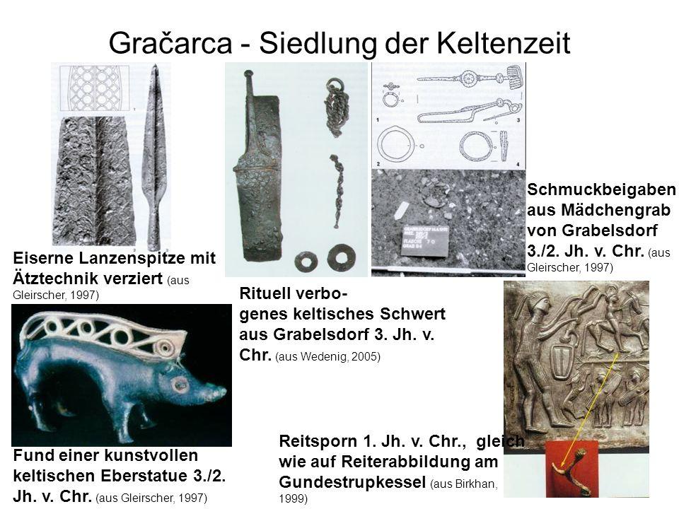 Gračarca - Siedlung der Keltenzeit