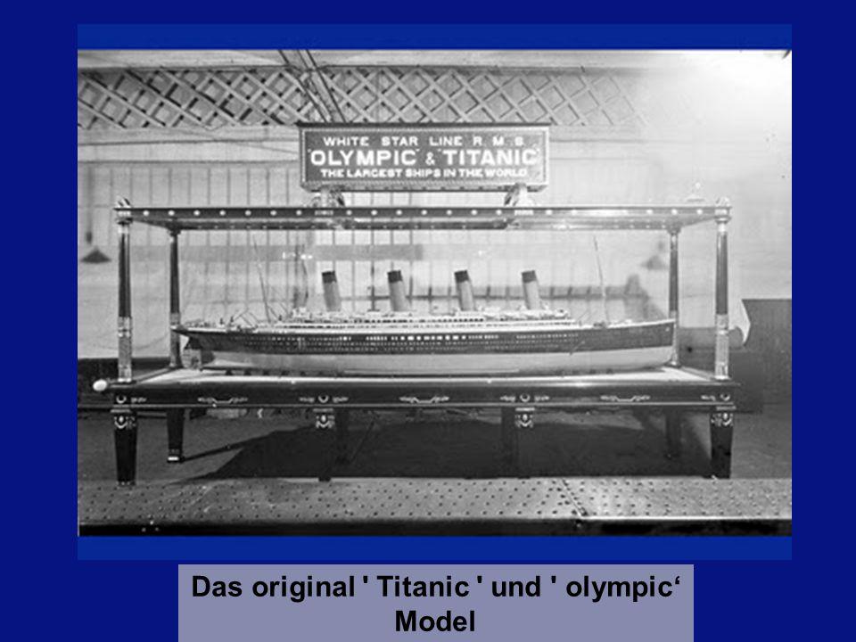 Das original Titanic und olympic'