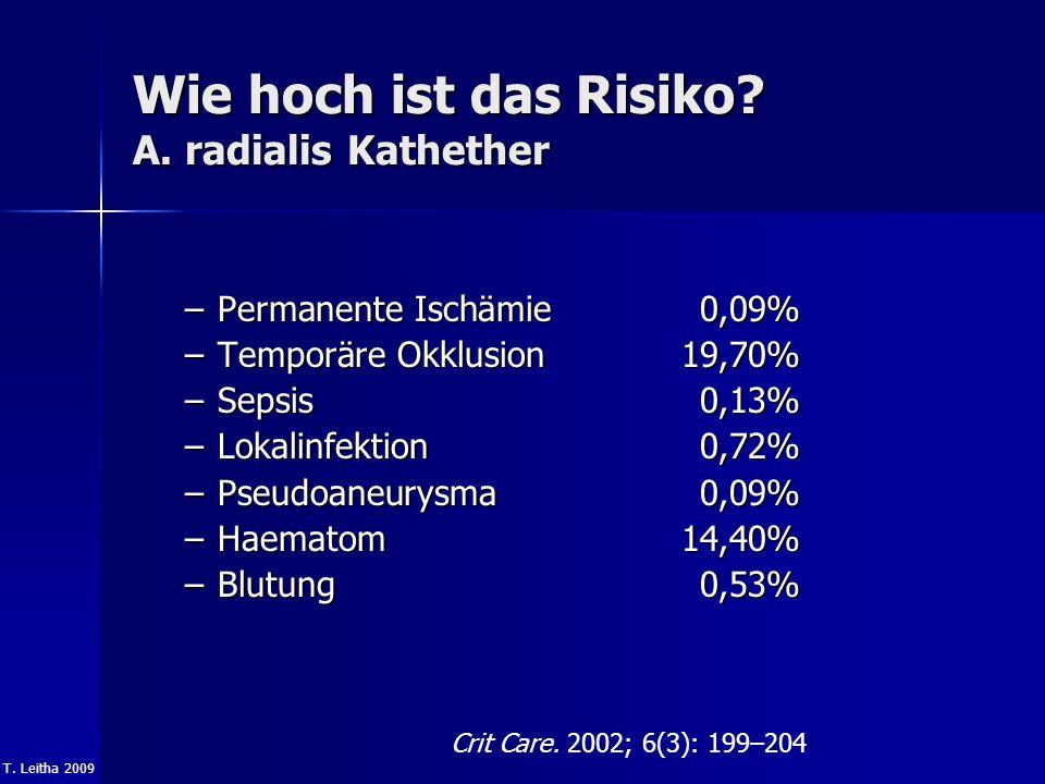 Wie hoch ist das Risiko A. radialis Kathether