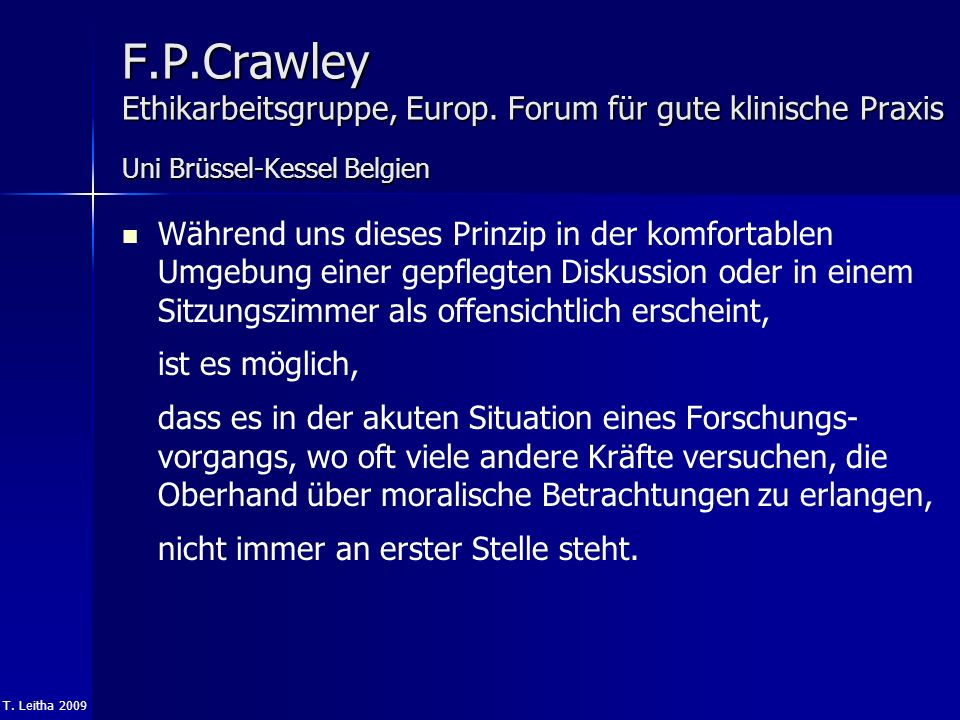 F. P. Crawley Ethikarbeitsgruppe, Europ