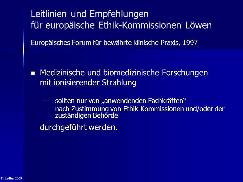 Leitlinien und Empfehlungen für europäische Ethik-Kommissionen Löwen Europäisches Forum für bewährte klinische Praxis, 1997