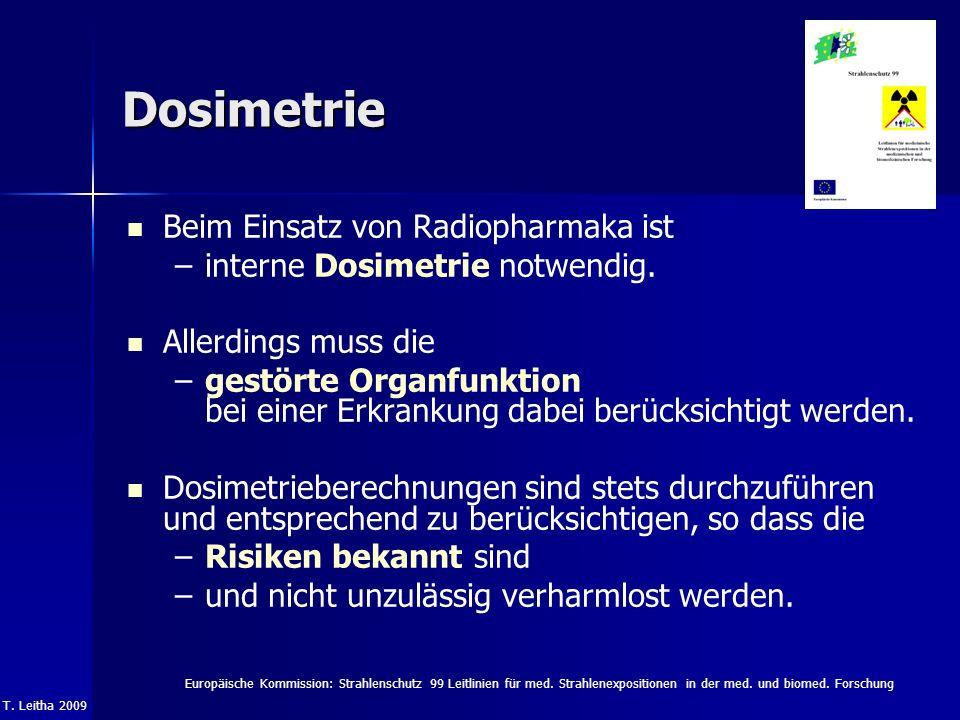 Dosimetrie Beim Einsatz von Radiopharmaka ist