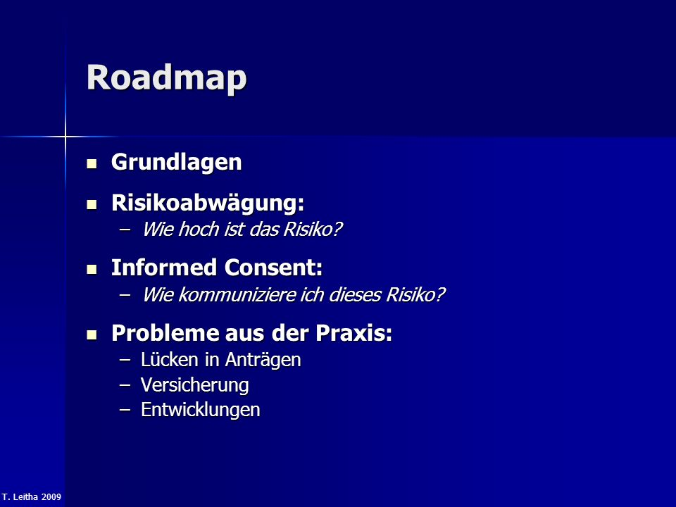 Roadmap Grundlagen Risikoabwägung: Informed Consent: