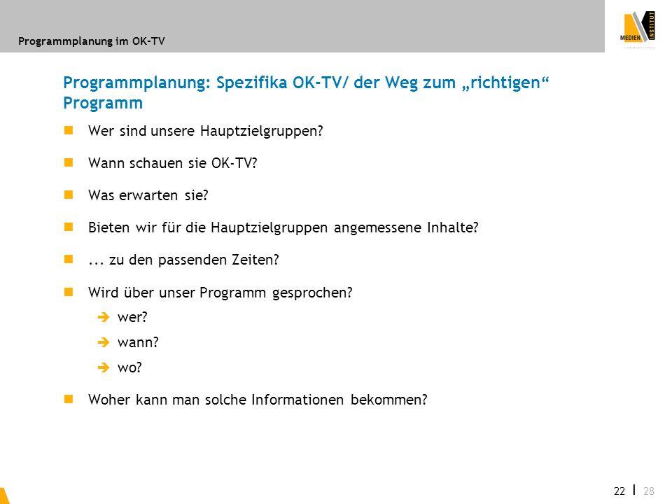 """Programmplanung: Spezifika OK-TV/ der Weg zum """"richtigen Programm"""