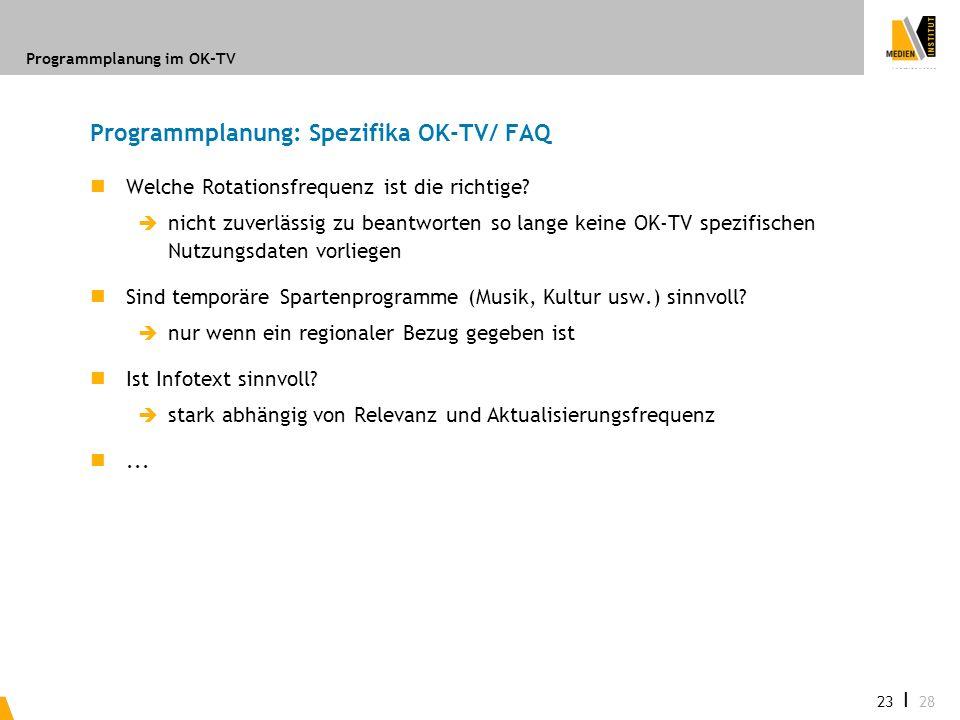 Programmplanung: Spezifika OK-TV/ FAQ