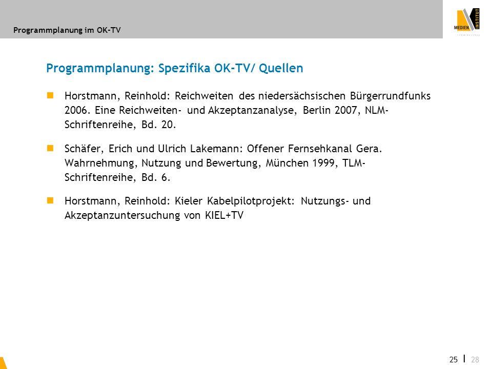 Programmplanung: Spezifika OK-TV/ Quellen