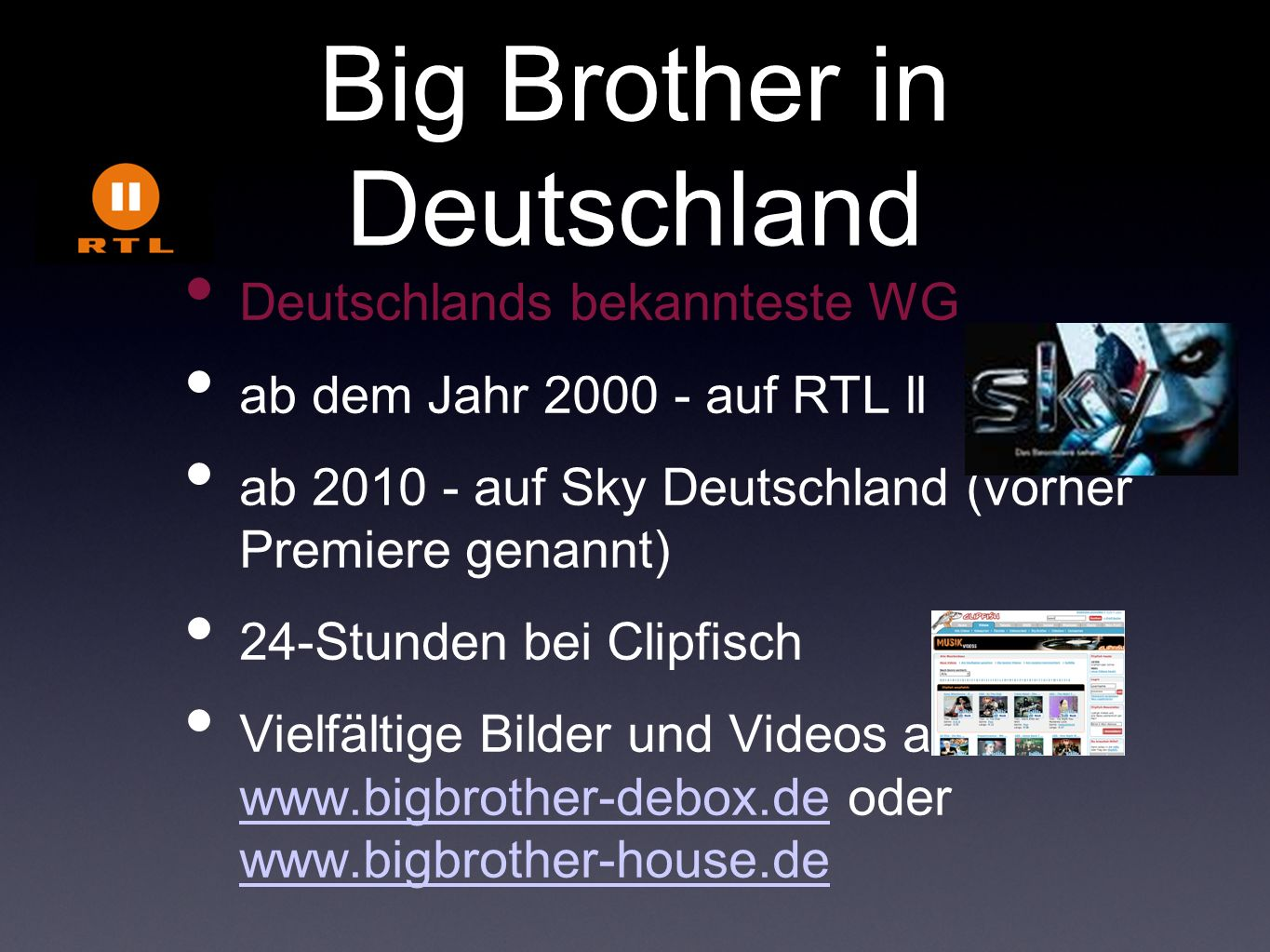 Big Brother in Deutschland