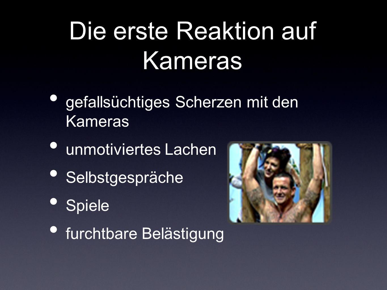 Die erste Reaktion auf Kameras