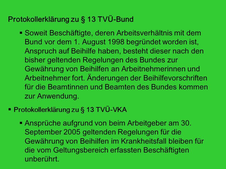 Protokollerklärung zu § 13 TVÜ-Bund