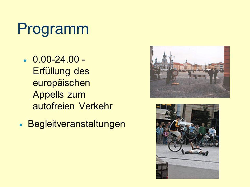 Programm 0.00-24.00 - Erfüllung des europäischen Appells zum autofreien Verkehr.