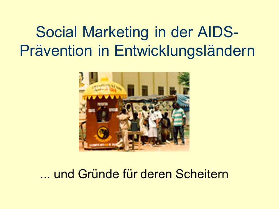 Social Marketing in der AIDS-Prävention in Entwicklungsländern