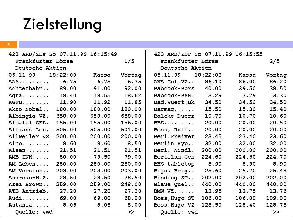 Zielstellung 423 ARD/ZDF So 07.11.99 16:15:49 Frankfurter Börse 1/5