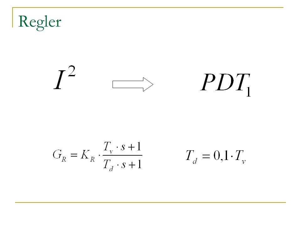 Regler Peter -wie regelt man eine I² Strecke