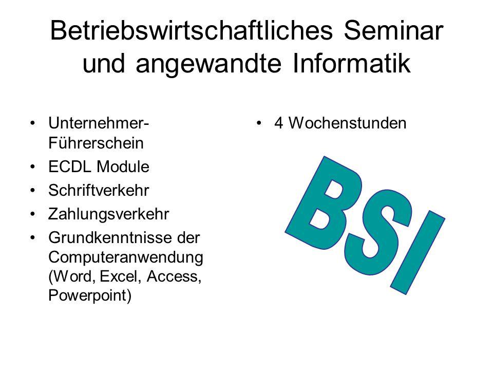 Betriebswirtschaftliches Seminar und angewandte Informatik