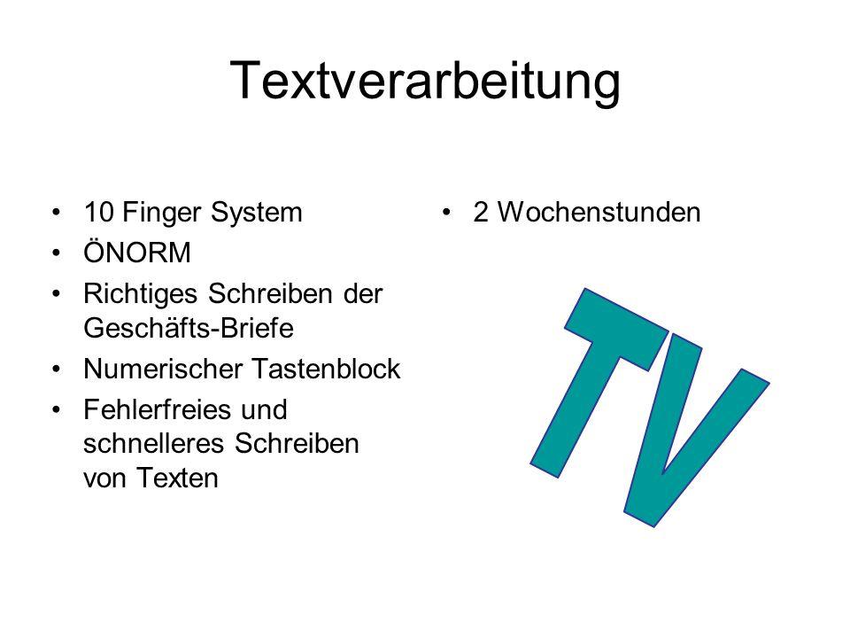 Textverarbeitung TV 10 Finger System ÖNORM