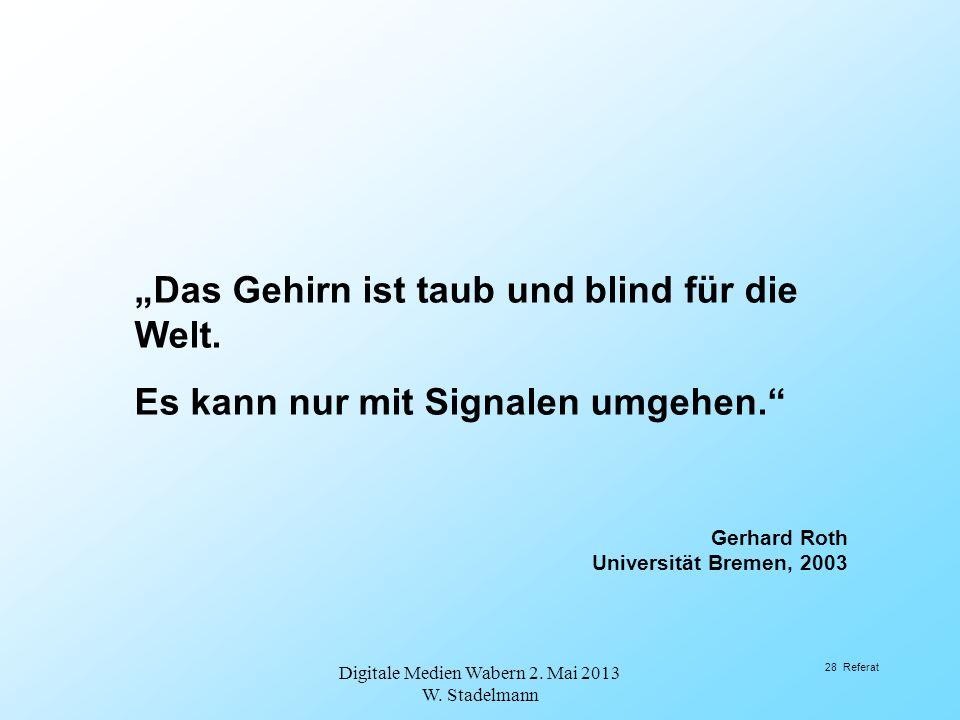 Digitale Medien Wabern 2. Mai 2013 W. Stadelmann