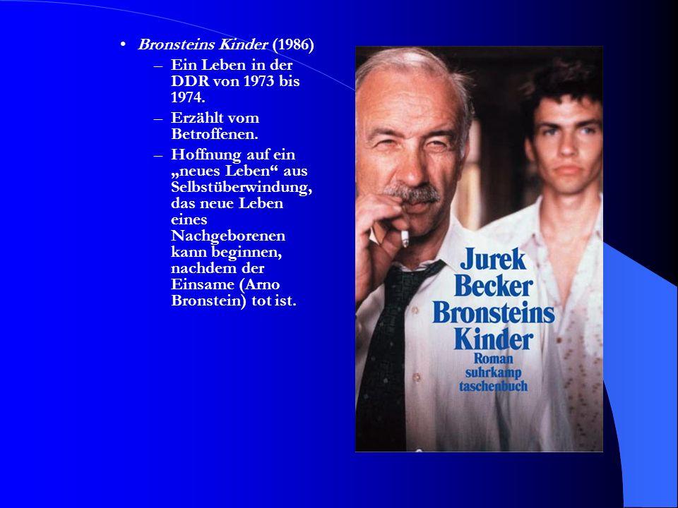Bronsteins Kinder (1986) Ein Leben in der DDR von 1973 bis 1974. Erzählt vom Betroffenen.