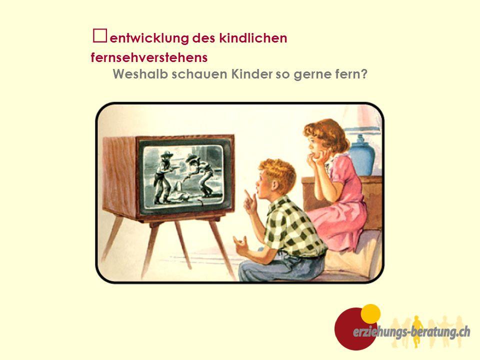 entwicklung des kindlichen fernsehverstehens
