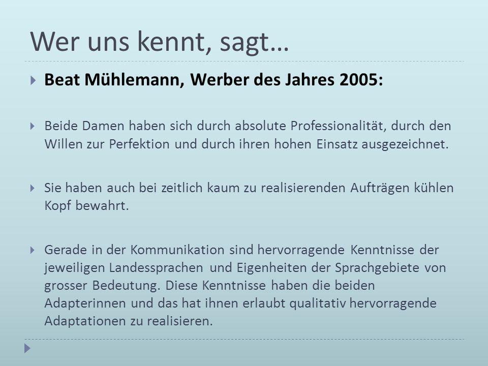 Wer uns kennt, sagt… Beat Mühlemann, Werber des Jahres 2005: