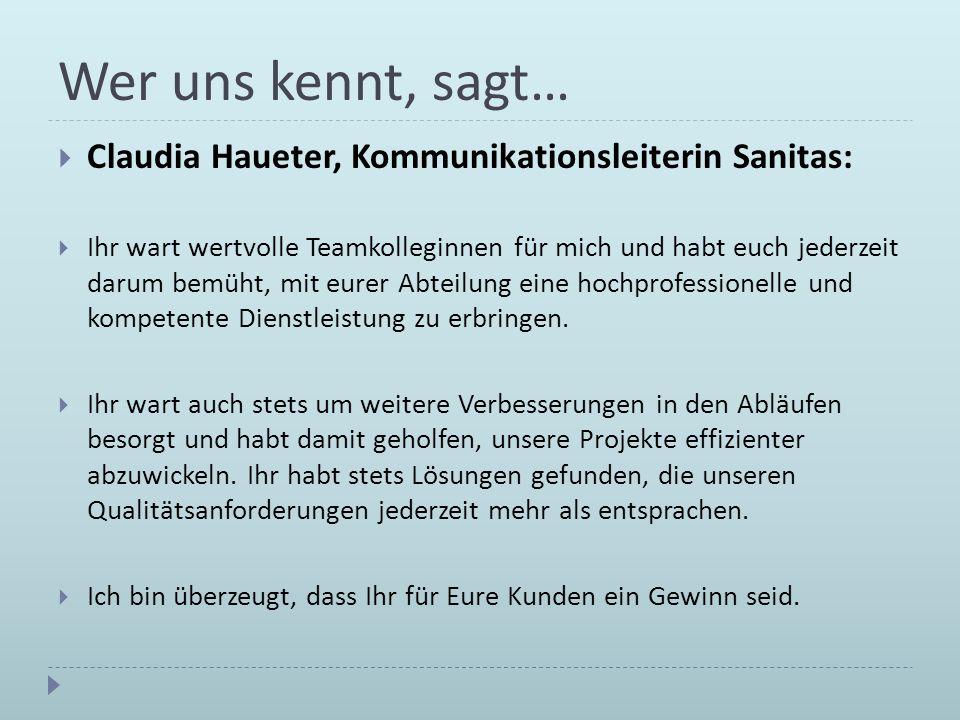 Wer uns kennt, sagt… Claudia Haueter, Kommunikationsleiterin Sanitas: