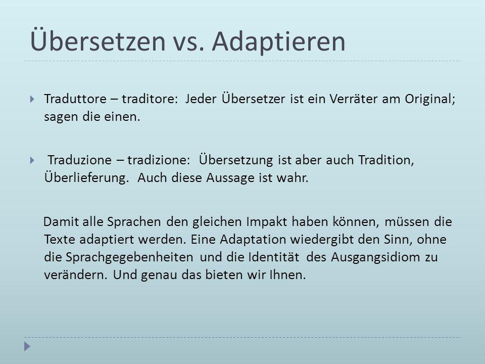 Übersetzen vs. Adaptieren