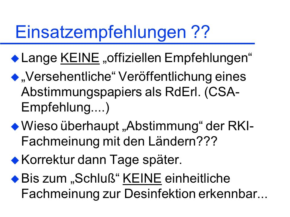 """Einsatzempfehlungen Lange KEINE """"offiziellen Empfehlungen"""