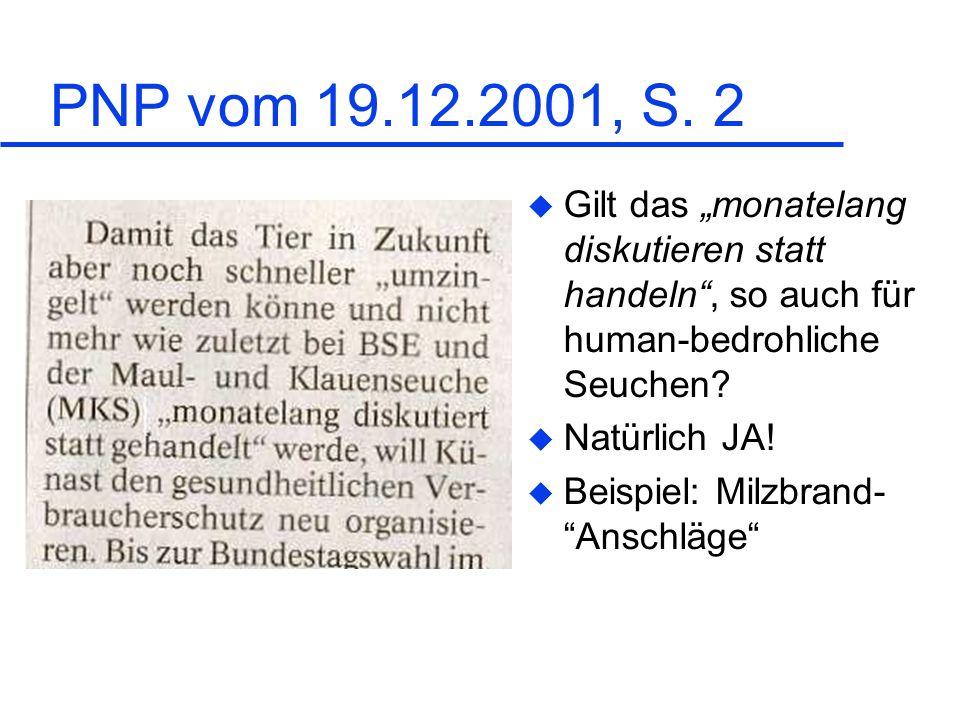 """PNP vom 19.12.2001, S. 2 Gilt das """"monatelang diskutieren statt handeln , so auch für human-bedrohliche Seuchen"""