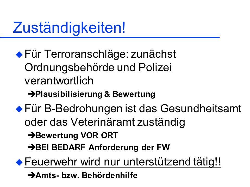 Arvid Graeger28.05.1999. Zuständigkeiten! Für Terroranschläge: zunächst Ordnungsbehörde und Polizei verantwortlich.