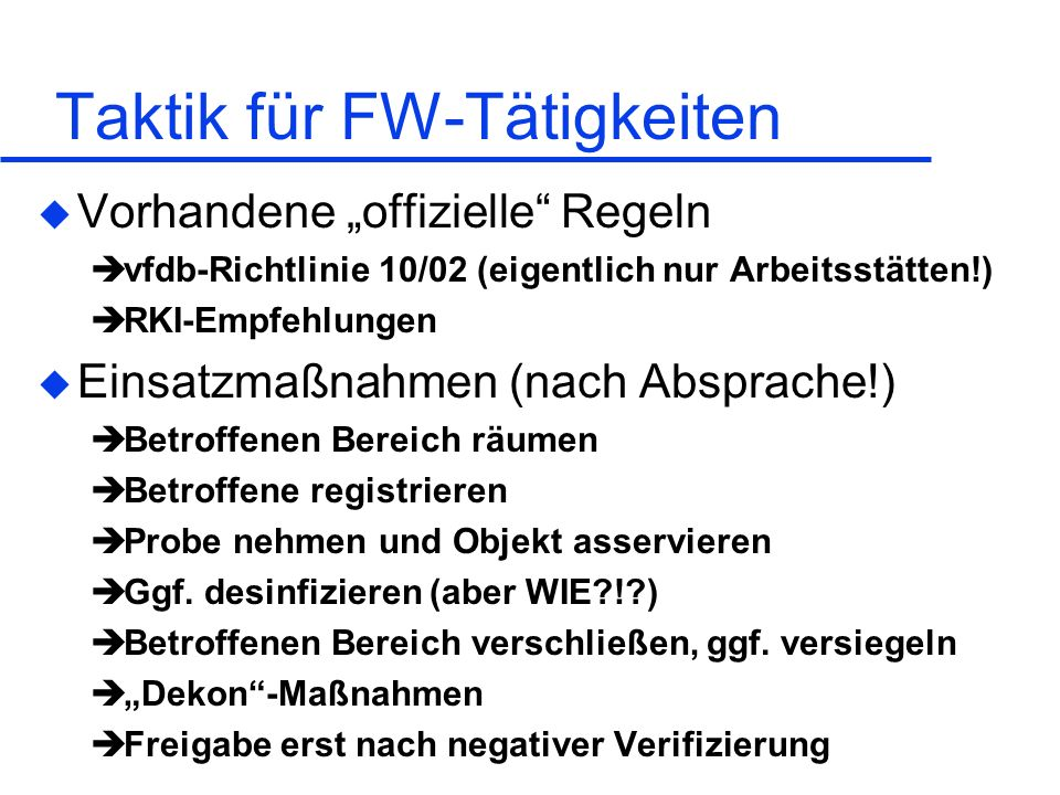 Taktik für FW-Tätigkeiten
